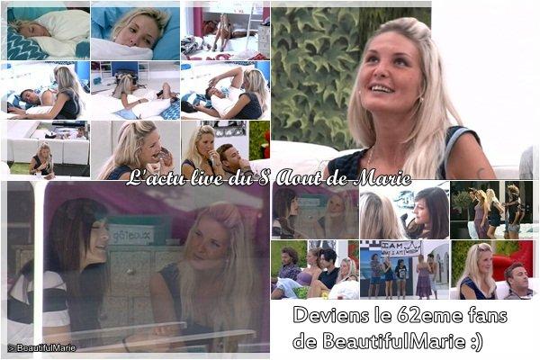 . 8 Aout 2011 : L'actu live de Marie..