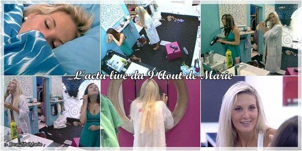 9 Aout 2011 : L'actu live de Marie..  Marie Garet de Secret Story 5 ♥