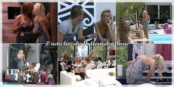 16 Aout 2011 : L'actu live de Marie. .  Marie Garet de Secret Story 5 ♥