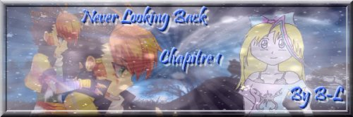 Never Looking Back : Chapitre 1