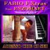 F.XTRAS STUDIO - FABIO F.XTRAS Feat. EM - ADESSO CHE CI SEI! (POP SLOW LATINO - MUSICA DEMO)