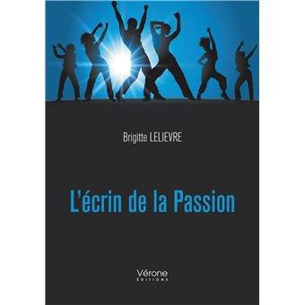 L'écrin de la Passion - Livre vendu à 7.50 Euros