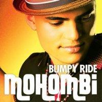 Mohombi  - Bumpy Ride. (2010)