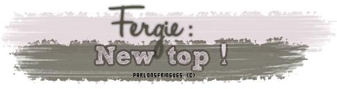 Fergie nous met un vrai TOP  ! :)