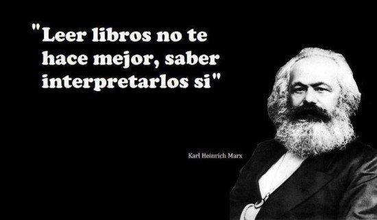 """""""El marxismo no es un epistemologismo sino una ontología histórica del ser humano"""""""