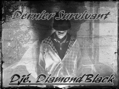 Dernier Survivant / 01-Djé. DiamondBlack_Sale Kahrba (2010)