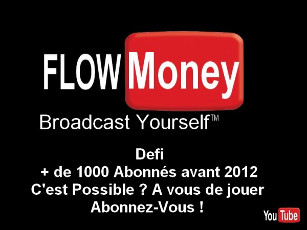 CHAINE FLOW MONEY SUR YOUTUBE