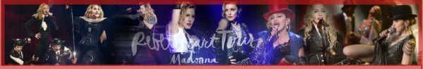 Rebel Heart Tour ▶▶ MADONNA