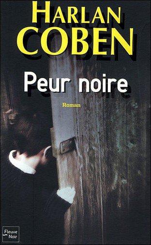 Peur Noire d'Harlan Coben