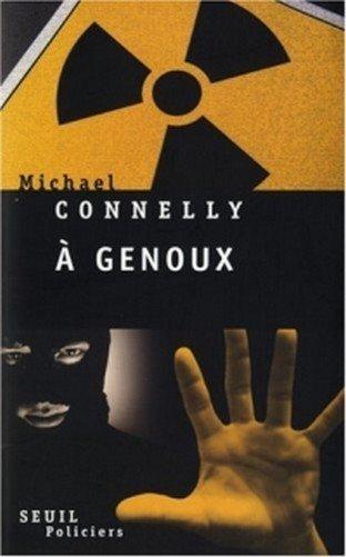 A Genoux de Michael Connely