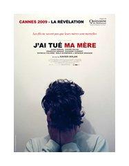 . « J'ai tué ma mère »  . XAVIER DOLAN, 2009.
