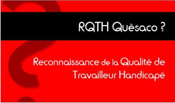 84   RQTH Reconnaissance de la qualité de travailleur handicapé