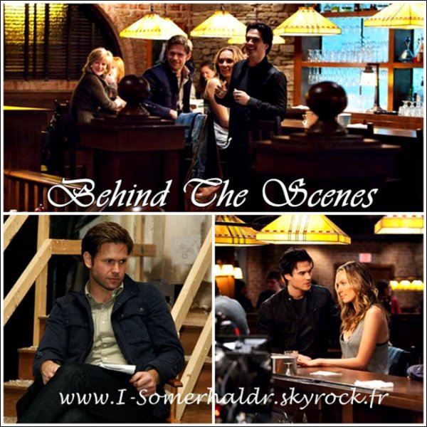 "BEHIND THE SCENES - L'EPISODE "" BY THE LIGHT OF THE MOON "" .DESOLE POUR LE RETARD ,JE RATRAPE TOUTES LES NEWS !!"