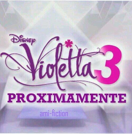 Violetta 3 On l'attend toutes!!!