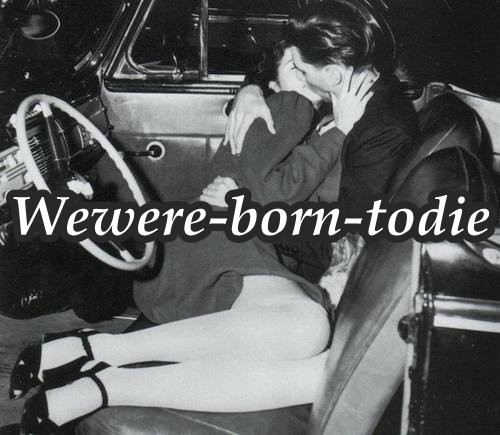 Wewere-born-todie. _ Amour. || Article Quatre.