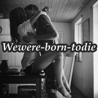 Wewere-born-todie. .__.__. Amour. || News.