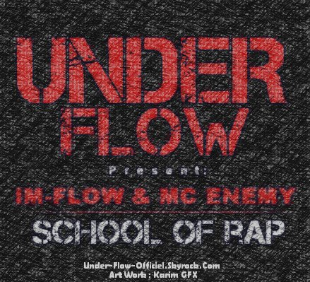 Under-Flow A.K.A Africa Boys (School of RAP)
