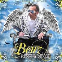 La Beuz Mixtape - Seulement Une Plume Pour Me Donner Des Ailes / Beuz Feat Doriis - Ouvre Toi  (2009)