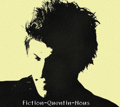 Fiction-Quentin-Nous