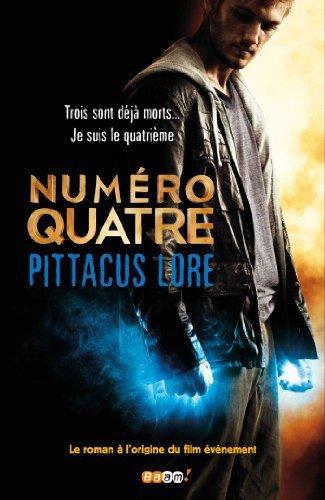 Numéro Quatre [Pittacus Lore]