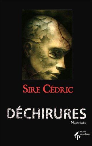 Déchirures [Sire Cédric]