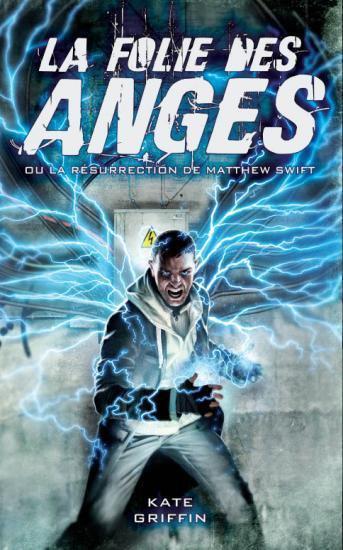 Matthew Swift- Tome 1 La Folie des Anges [Kate Griffin]