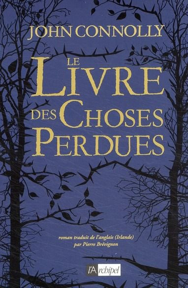 Le livre des choses perdues [John Connolly]