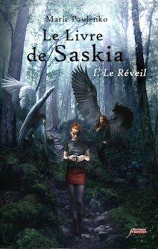 Le Livre de Saskia, tome 1 : Le Réveil  [Marie Pavlenko]