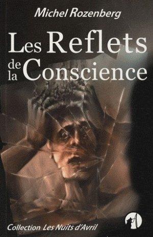 Les reflets de la conscience [Michel Rozenberg]
