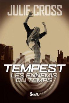 Tempest : Les Ennemis du temps [Julie Cross]