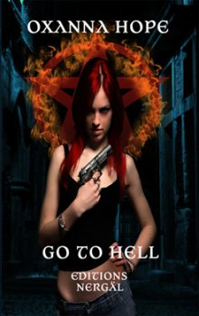 Go to Hell  [Oxanna Hope]
