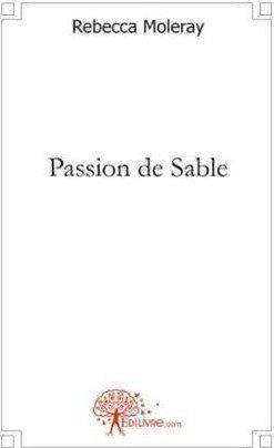 Mon roman : Passion de Sable