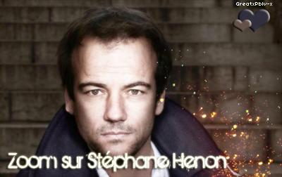 Zoom sur Stéphane Henon