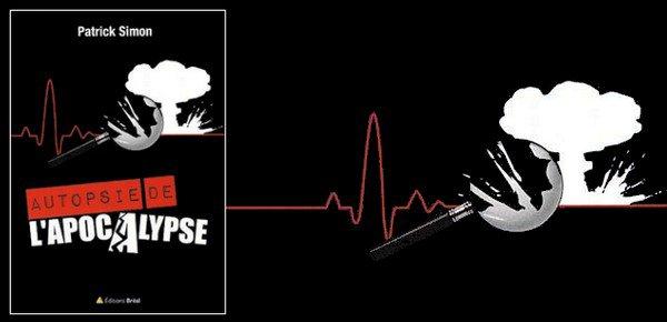 Autopsie de l'apocalypse -Patrick Simon