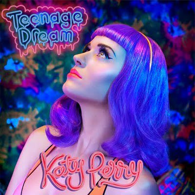 "2. Singles ""Teenage Dream"" 02/08/2010"