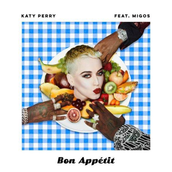 """Katy Perry - Single """"Bon Appétit"""" 28/04/2017"""