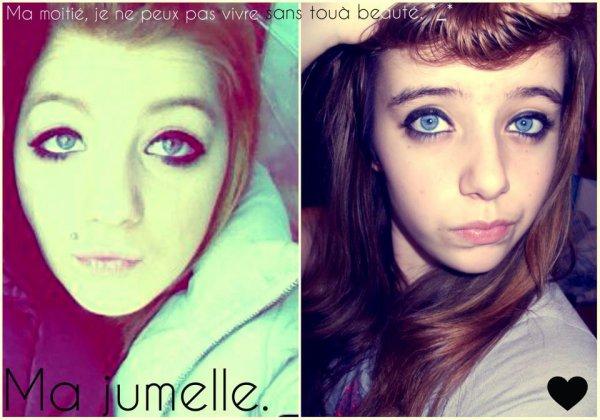 Poulala *_* ma jumelle ! <3