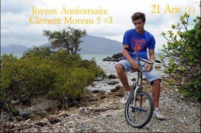 Aujourd'hui 25 Octobre --> ANNIVERSAIRE de Clément Moreau =)