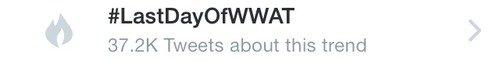 La fin du WWAT sur Twitter