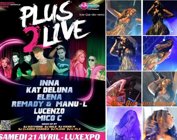 "[ New du 24 avril ] Prestation + Photos INNA à l'émission Evénement  ""Plus2Live"" !"