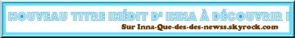 """[ New du 29 juin ] INNA révèlé un nouveau titre """"INNdiA"""", alors qu'elle se trouve actuellement en France et plus précisément à Saint Etienne !"""