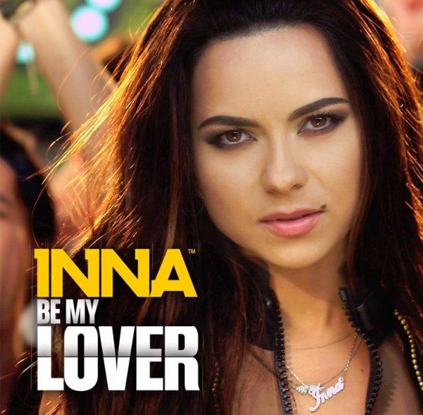 INNA - Be My Lover (2013)
