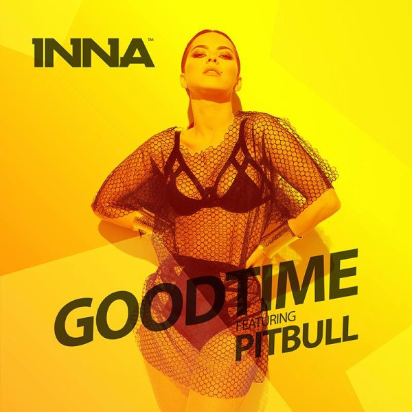 INNA feat. Pitbull - Good Time (2014)