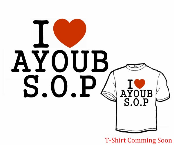 T-shirt I <3 AYOUB S.O.P Coming Soon .