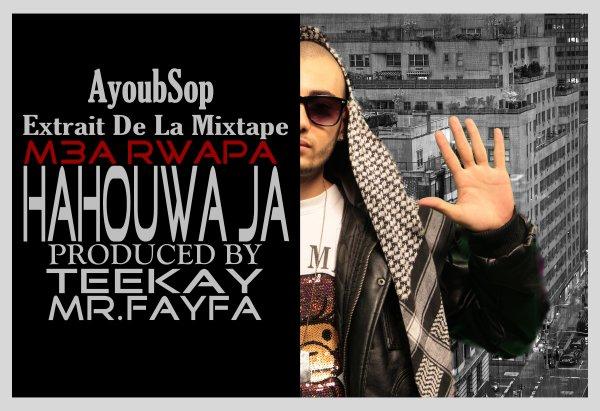 """L'Extrait """"HaHouwaJa"""" De La Mixtape """"M3aRwapa"""" Produced By TeeKay"""