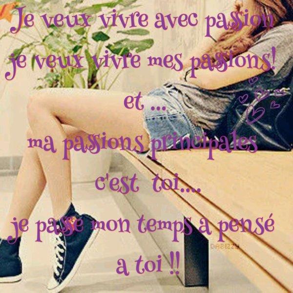 toi... ma passion  <3