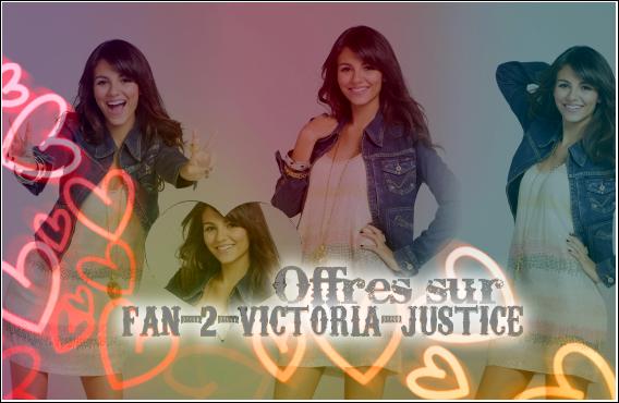 Offres sur Fan-2-Victoria-Justice