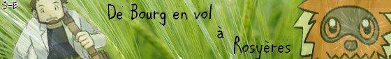 Soluce ~ Partie 1 ~ Bourg en Vol à Rosyères.