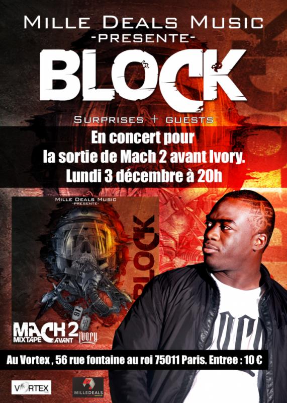 concert de block pour la sortie de MACH 2 avant IVORY