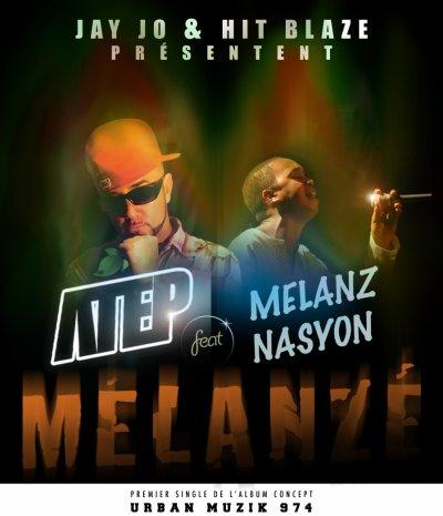 RUN / ATEP feat MELANZ NASYON - Mélanzé (extrait) (2011)